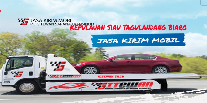 Jasa Kirim Mobil Kepulauan Siau Tagulandang Biaro